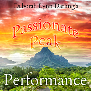 Passionate, Peak, Performance Podcast